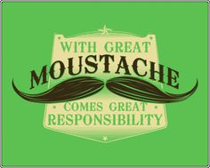A Tumblr about staches. briannaaalexander:  It is the month of the moustache. What more could I ask for?
