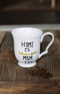 Creative DIY Mothers Day Gifts Ideas - DIY Mother's Day Mug - Thoughtful Homemade Gifts for Mom. Handmade Ideas from Daughter, Son, Kids, Teens or Baby - Unique, Easy, Cheap Do It Yourself Crafts To Make for Mothers Day, complete with tutorials and instructions http://diyjoy.com/diy-mothers-day-gift-ideas