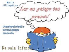 "Mostra bibliográfica na sala infantil ""Ler en galego ten premio""."