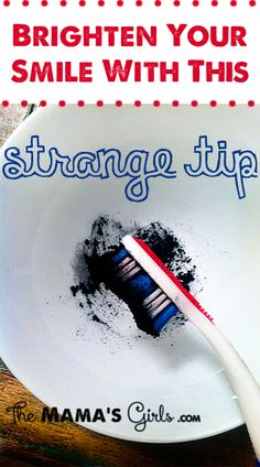 Brighten your smile with this strange tip