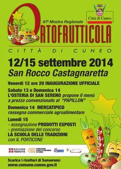 """87ª Mostra Regionale Ortofrutticola """"Città di Cuneo"""" Cuneo - San Rocco Castagnaretta, dal 12 al 15 settembre 2014 http://www.comune.cuneo.gov.it/attivita-promozionali-e-produttive/agricoltura-industria-artigianato-sanita-turismo/i-ricettari-di-san-sereno.html"""