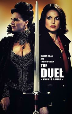 Awesome Regina and Evil Queen Regina (Lana) on an awesome poster/cover for a possible awesome #Once fanfic #DuelThisIsAWar #Once S5B S6