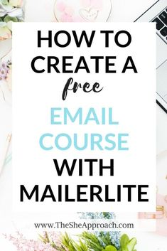 How To Create A Free Email Course In Mailerlite - Want to grow your email list and you need the perfect opt-in freebie? Learn how to create a free email course in Mailerlite with this step-by-step tutorial! -The She Approach E-mail Marketing, Email Marketing Design, Email Marketing Campaign, Email Marketing Services, Email Marketing Strategy, Email Design, Marketing Digital, Content Marketing, Online Marketing