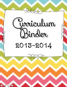 FREE! This download includes curriculum binder pages to help jumpstart your way to creating your very own Curriculum Binder to help keep your teacher life organized. This file is for the 2013-2014 school year.