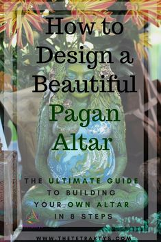 The Tetraktys.com // How to create a beautiful pagan altar -  The Ultimate Guide to Building Your Own Altar in 8 Steps. This article is a very comprehensive guide on altar design. This article is the first of the How to Become a Witch Series, which I intend to be an ultimate guide on witchcraft and neopaganism.