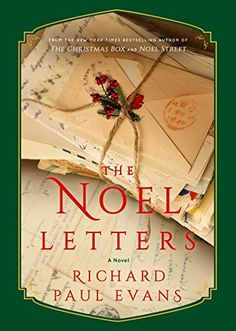 The Noel Letters (The Noel Collection) by Richard Paul Evans Book Club Books, Book Lists, New Books, Fiction Best Sellers, Richard Paul Evans, Nyt Bestseller, Book Letters, Jingle All The Way, Christmas Books