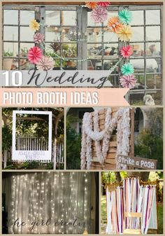 10 Ideas To Make a Wedding Photo Booth