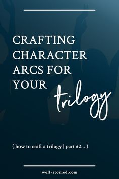 Want to write a trilogy but find the process overwhelming? Learn how to craft an amazing trilogy in this three-part series on the Well-Storied blog!