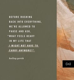 """We're allowed to pause and ask, """"What feels heavy in my life that I might not have to carry anymore?"""" To Move Forward, Moving Forward, Jesus Quotes, Faith Quotes, Leave Behind, Writing Courses, Time To Move On, Falling In Love Again, Fight The Good Fight"""