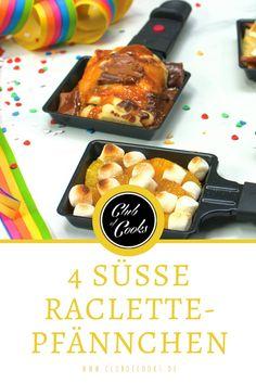 Habt ihr schon mal süße Raclette probiert? Wenn nicht, wird es unbedingt Zeit! Wir haben vier tolle Varianten für euch.