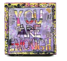 you are enough #quotes