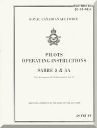 Canadair CL-13 / F-86 Sabre 5 RCAF Aircraft  Pilot's Operating  Manual  -  EO 05-5E-1
