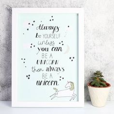 Are you interested in our prints and wall art? With our 'Be a Unicorn' Art Print you need look no further. Unicorn Crafts, Unicorn Art, Magical Unicorn, Unicorn Quotes, Unicorn Illustration, Lisa Angel, Unicorn Printables, Printable Pictures, Unicorn Birthday Parties