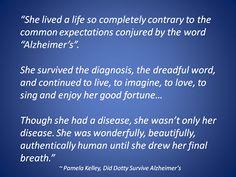 Did Dotty Survive Alzheimer's?