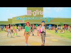 E-girls / 「ごめんなさいのKissing You」 ~Short ver.~  sarroy