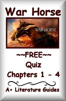 This is a free 10 question multiple choice quiz for War Horse by Michael Morpurgo. This is aligned with the reading literature common core standards. The multiple choice format is quick and easy to grade.  This is part of a larger unit by A+ Literature Guides.