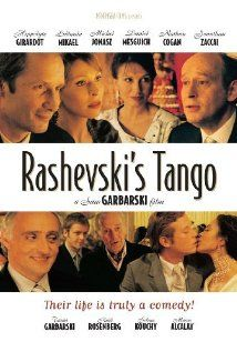 Rashevski's Tango (2003) French film With all kinds of angles to being Jewish.