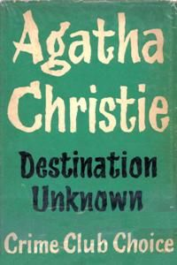 Destination Unknown  Agatha Christie Read this during the power outage, it's so fast paced, I barely noticed how cold the house got. So, so good!