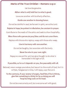 Romans 12 - Marks of a True Christian. Print out, post in home & memorize!