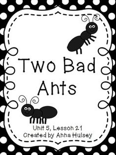 Journeys Third Grade Two Bad Ants