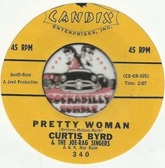 CURTIS BYRD Pretty Woman ROCKABILLY SOUL R&B BOPPER 45 RPM RECORD NM- JOIN ME ON FACEBOOK:  https://www.facebook.com/#!/groups/173196599474213/