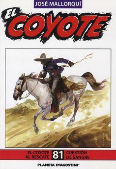 El Coyote al rescate. Ed. Planeta DeAgostini, 2003. (Col. El Coyote ; 81)