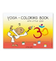❤ THE LITTLE YOGI: Yoga - Coloring Book with Little Yogi ❤ 20 Yoga coloring pages with the Little Yogi ❤ Different yoga positions with names, the Little Yogi in the asana and the matching animal or element ❤ Each beautiful motif in our coloring books is designed and drawn with 100% love, passion and dedication by Barbara Liera Schauer ❤ Ideal for family, school, kindergarten and children yoga instructors Coloring Books, Coloring Pages, Yoga Positions, Asana, Winnie The Pooh, Disney Characters, Fictional Characters, Kindergarten, Names
