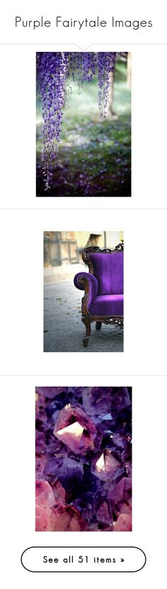 """""""Purple Fairytale Images"""" by storycosmicjasmine ❤ liked on Polyvore featuring backgrounds, photo, purple, pictures, photos, chair, random, plants, clouds and images"""