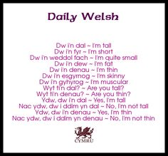 Corrections: 'weddol' is better translated as 'rather' and 'esgyrnog' means bony. Welsh Sayings, Welsh Words, Wales Language, Learn Welsh, Basic French Words, Welsh English, Welsh Recipes, Daily Word, Cymru