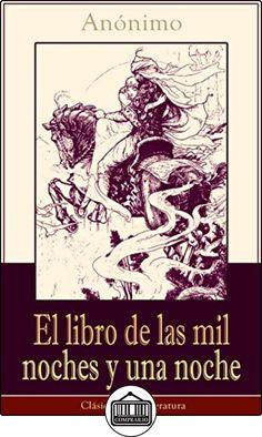 El libro de las mil noches y una noche: Clásicos de la literatura de Anónimo ✿ Libros infantiles y juveniles - (De 3 a 6 años) ✿