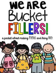 "Have your kids join the ""Bucket Filling Club"" Lots of activities to reinforce the book as well as ""challenge cards"" to get kids thinking about others. (2nd half of this pack is redone to just say ""Friendship"" for those non-bucket filling classrooms!!!)"