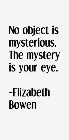 37 most famous Elizabeth Bowen quotes and sayings. These are the first 10 quotes we have for her. She was an Irish novelist who passed away on 22 February. Elizabeth Bowen, Writers, Author, Chart, Mood, Dishes, Sayings, Places, Quotes