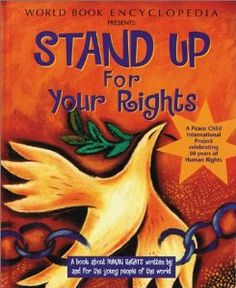 This 96-page book is written, edited, and illustrated by children from around the world who express their hopes and fears about how we treat each other. It is also a guidebook, including details of organizations to join and tips for human rights action.