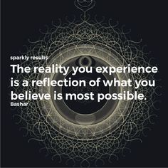 May your beliefs about what is possible for you transform your desires into a beautiful reality.#higherconsciousness #consciousness #consciousnessshift #spirituality #love #meditation #enlightenment #spiritual #wisdom #thirdeye #energy #soul #vibratehigher #universe #selflove #mindfulness #loveandlight #lightworker #lawofattraction #higherself #awakening #positivevibes #peace #vibes #spiritualgrowth #spiritualawakening #positivity #mindset #bashar #bashsarquotes