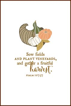 Psalm 107 Harvest Free Printable | On Sutton Place