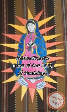 All about our lady of guadalupe activity poster this is a for Our lady of guadalupe arts and crafts