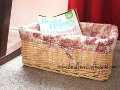 Make fabric liners for any basket.  From Make It and Love it.