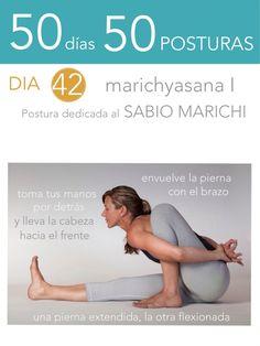 50 días 50 posturas. Día 42. Postura dedicada al Sabio Marichi I