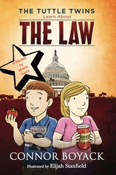 """The Tuttle Twins Learn About the Law"" 