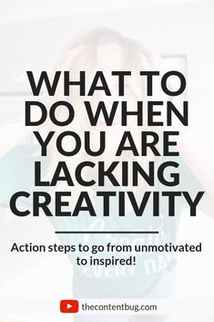 What to Do When You are Lacking Creativity: Action Steps to Go from Unmotivated to Inspired! Blog Writing Tips, Blog Tips, Youtuber Tips, Youtube Hacks, Creative Thinking, How To Be Creative, Boost Creativity, Start Ups, Art Therapy