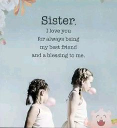 Sister Love, A Blessing, I Love You, I Am Awesome, Best Friends, Sisters, Blessed, Movies, Beat Friends