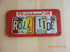 Alabama Roll Tide License Plate Sign by TreasuredSunsets on Etsy, $29.95