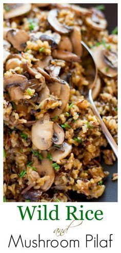 Wild Rice and Mushroom Pilaf -An easy and delicious make-ahead side dish. Loaded with a variety of mushrooms, this pilaf is filling with a nutty flavor from the wild rice blend. Wild Rice Recipes, New Recipes, Vegetarian Recipes, Cooking Recipes, Healthy Recipes, Potato Recipes, Water Recipes, Grilling Recipes, Fast Recipes