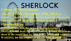 On December 15th, all Sherlockians are being called to write #SherlockLives on their hands - let's do this!