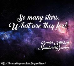Quote from the novel by David Mitchell David Mitchell, Number 9, Book Quotes, Authors, Novels, Neon Signs, Writing, Reading, Books