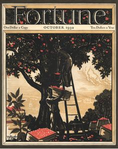 Apple Picking. magFortune Magazine The First Year, 1930 | Fortune.com