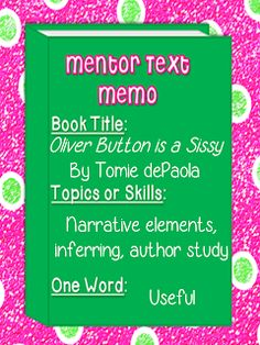 Tomie dePaola Mentor Text: Oliver Button is a Sissy and other great author study ideas at Compassionate Teacher