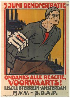 Social Democratic Workers' Party (Sociaal Democratische Arbeiders Partij - SDAP) was a Dutch socialist political party and a predecessor of the social-democratic PvdA. Vintage Advertisements, Vintage Ads, Vintage Posters, Vintage Graphic, Graphic Art, Political Posters, Political Art, Poster Ads, Film Posters