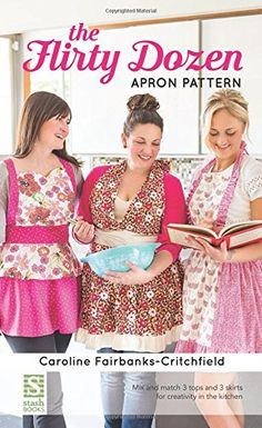 Show Off Saturday: coming soon... my Flirty Dozen Apron pattern! — SewCanShe | Free Daily Sewing Tutorials