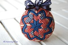 "Patriotic quilted ball ornament (made with Longaberger ""Old Glory"" fabric)."